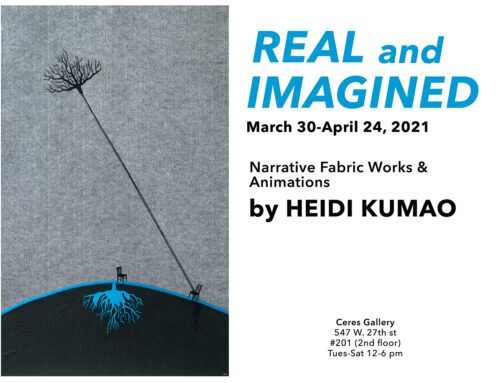 "Solo exhibition NYC: ""Real and Imagined"", Mar 30-Apr24, 2021"